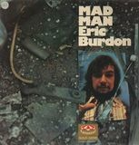 Mad Man - Eric Burdon