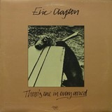 There's One in Every Crowd - Eric Clapton