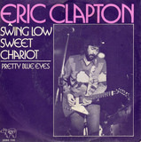Swing Low Sweet Chariot - Eric Clapton