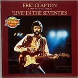 Timepieces Vol. II - 'Live' In The Seventies - Eric Clapton