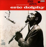 Other Aspects - Eric Dolphy
