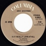 Is It Really Love At All / Pearl's Goodtime Blues - Eric Andersen