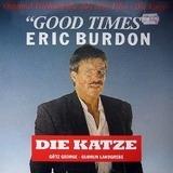 Good Times (Original Titelmelodie Aus Dem Film »Die Katze«) - Eric Burdon