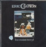 No Reason to Cry - Eric Clapton