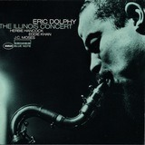 The Illinois Concert - Eric Dolphy
