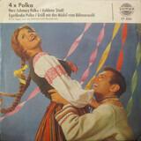4x Polka - Ernst Jäger Und Die Böhmerwald-Musikanten