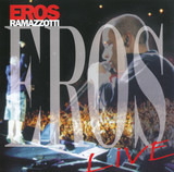 Eros Live - Eros Ramazzotti