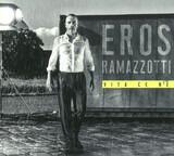 Vita CE N'e - Eros Ramazzotti