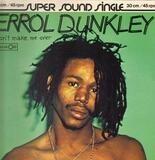 Don't Make Me Over / Jukebox Babe - Errol Dunkley / Alan Vega
