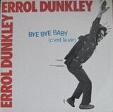 Bye Bye Baby (C'Est La Vie) - Errol Dunkley