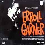 Dreamstreet - Erroll Garner