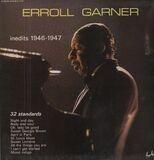 Inedits 1946-1947 - Erroll Garner