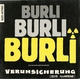 Burli Burli Burli (Radio-Aktivmix) - Erste Allgemeine Verunsicherung