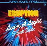 Leave A Light / Sweet Side - Eruption
