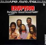 Runaway / Good Good Feelin' - Eruption