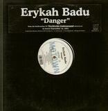 Danger - Erykah Badu