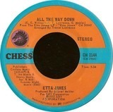 All The Way Down / Lay Back Daddy - Etta James