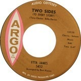 Two Sides (To Every Story) / I Worry Bout You - Etta James
