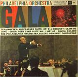 Philadelphia Orchestra Gala - Eugene Ormandy , The Philadelphia Orchestra