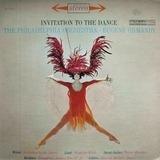 Invitation To The Dance - Eugene Ormandy , The Philadelphia Orchestra
