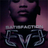 Satisfaction - Eve