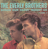 Songs Our Daddy Taught Us Volume 3 - Everly Brothers