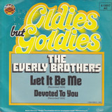 Let It Be Me / Devoted To You - Everly Brothers