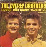 Songs Our Daddy Taught Us: Vol. II - Everly Brothers