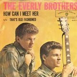That's Old Fashioned / How Can I Meet Her? - Everly Brothers