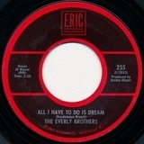 All I Have To Do Is Dream / Claudette - Everly Brothers