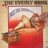 Pass The Chicken And Listen - Everly Brothers