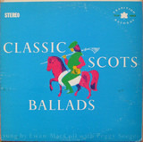 Classic Scots Ballads - Ewan MacColl With Peggy Seeger