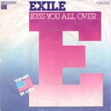 Kiss You All Over / There's Been A Change - Exile