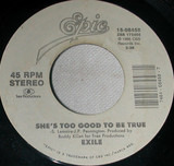She's Too Good To Be True / Super Love - Exile