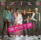 Too Proud To Cry - Exile