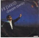 Dream Away / Good Times - F.R. David