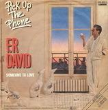 Pick Up The Phone / Someone To Love - F.R David, F.R. David