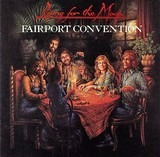 Rising for the Moon - Fairport Convention
