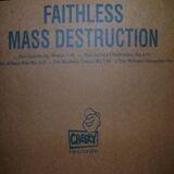 Mass Destruction - Faithless