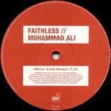 Muhammad Ali (Oliver Lieb Remix) - Faithless