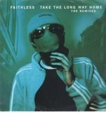 Take The Long Way Home (The Remixes) - Faithless