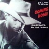 Coming Home (Jeanny Part 2, Ein Jahr Danach) - Falco
