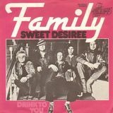 Sweet Desiree / Drink To You - Family