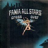 Cross Over - Fania All Stars
