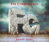 Rainy Days - Far Corporation