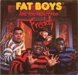 Are You Ready For Freddy - Fat Boys