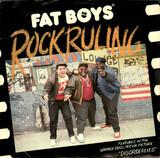 Rock Ruling - Fat Boys