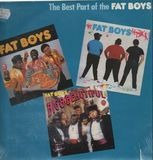 The Best Part Of The Fat Boys - Fat Boys