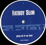 Going Out Of My Head - Fatboy Slim