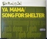 Ya Mama / Song For Shelter - Fatboy Slim
